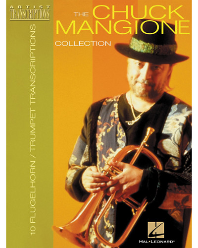 The Chuck Mangione Collection for Trumpet and Flugelhorn