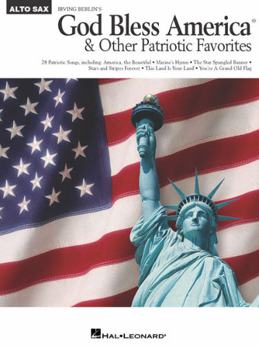 God Bless America and other Patriotic Favorites for Alto Sax