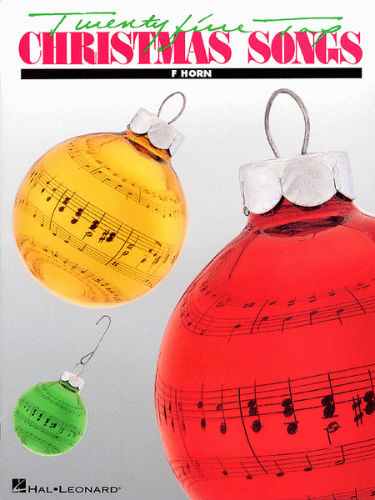 Twenty Five Top Christmas Songs Book and CD for French Horn