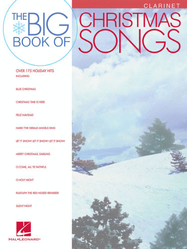 The Big Book of Christmas Songs for Clarinet