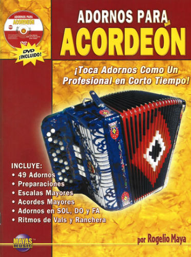 Mayas Music Adornos Para Acorde??n (Chromatic) Volumen 1 Libro y DVD