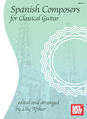 Spanish Composers for Classical Guitar Book