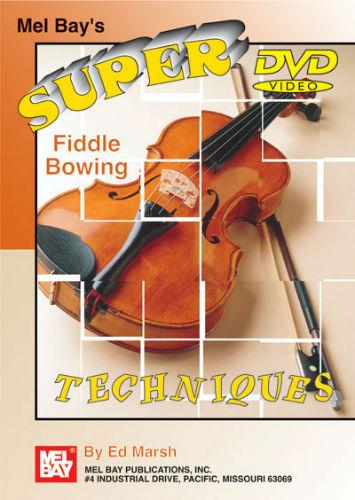 Super Fiddling Bow Techniques DVD