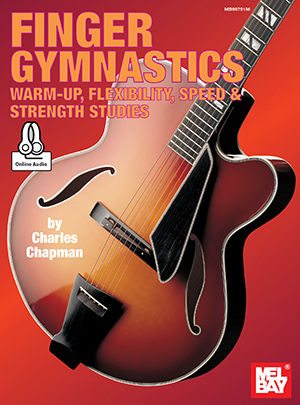 Finger Gymnastics Warm-up Flexibility Speed Strength Book and Online Audio