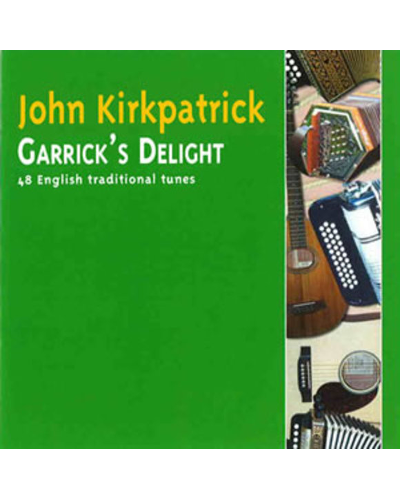 John Kirkpatrick Garricks Delight CD