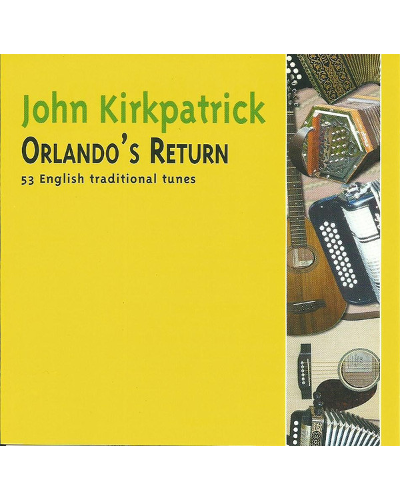 John Kirkpatrick Orlandos Return CD