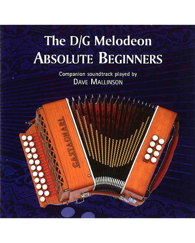 The D/G Melodeon - Absolute Beginners CD