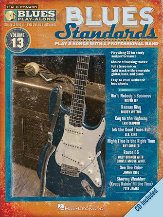 Blues Standards - Blues Play-Along Volume 13 - Blues Play-Along Series