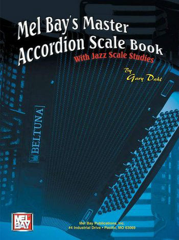 Mel Bay Master Accordion Scale Book With Jazz Scale Studies