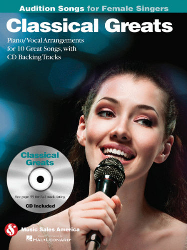 Classical Greats – Audition Songs for Female Singers Book and CD