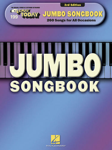 Jumbo Songbook - E-Z Play® Today Series Volume 199