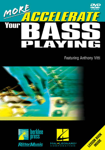 More Accelerate Your Bass Playing DVD