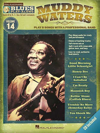 Muddy Waters - Blues Play-Along Volume 14 - Blues Play-Along Series