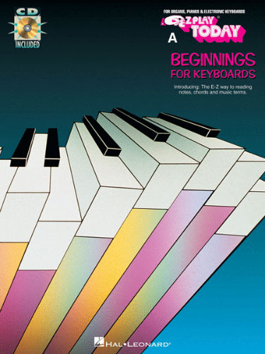 Beginnings for Keyboards – Book A - E-Z Play® Today Series