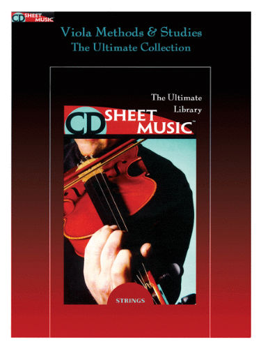 Viola Methods and Studies - The Ultimate Collection - CD Sheet Music Series - CD-ROM