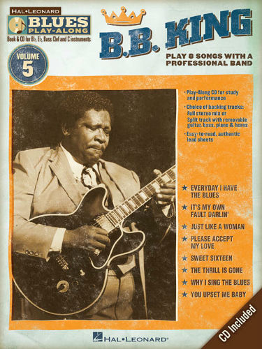B.B. King - Blues Play-Along Volume 5 - Blues Play-Along Series