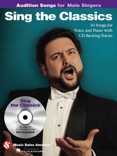 Sing the Classics - Audition Songs for Male Singers Book and CD