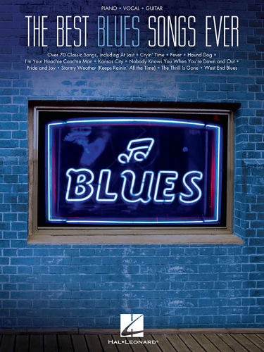 The Best Blues Songs Ever - Best Ever Series - Minneapolis music store,  Schiller, Steinway, Kawai pianos, and more