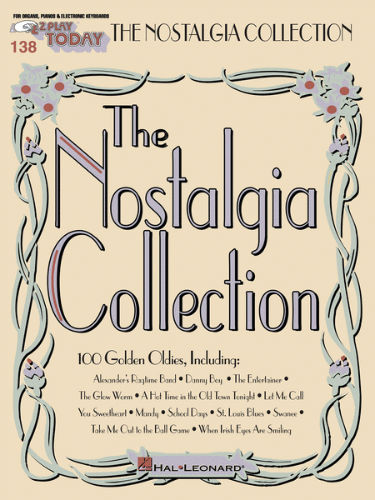 Nostalgia Collection - E-Z Play?? Today Series Volume 138