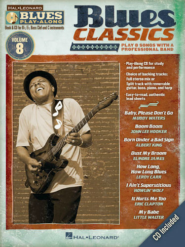 Blues Classics - Blues Play-Along Volume 8 - Blues Play-Along Series