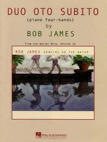 Bob James – Duo Oto Subito for Piano Four-Hands