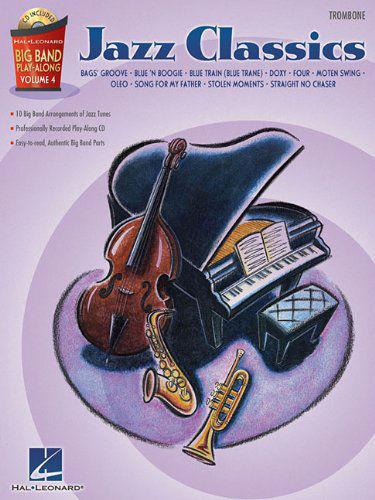 Jazz Classics – Trombone - Big Band Play-Along Volume 4