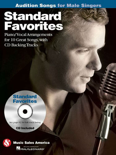 Standard Favorites – Audition Songs for Male Singers Book and CD