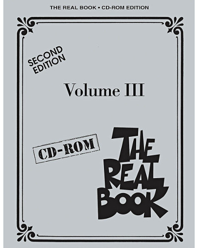 The Real Book C Edition – Volume III – Second Edition  - Real Book Series - CD-ROM