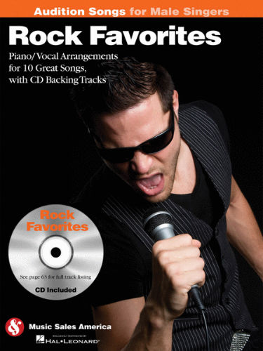 Rock Favorites – Audition Songs for Male Singers Book and CD