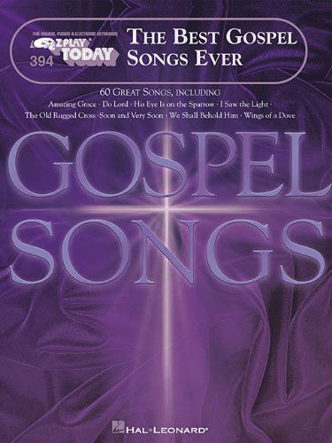 The Best Gospel Songs Ever - E-Z Play Today Volume 394