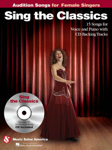 Sing the Classics - Audition Songs for Female Singers Book and CD