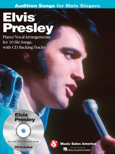 Elvis Presley – Audition Songs for Male Singers Book and CD